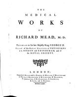 The Medical Works of Dr. Richard Mead ...