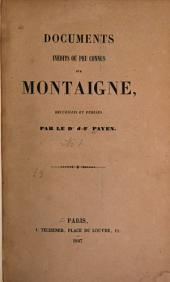 Documents inédits ou peu connus sur Montaigne: Volume2