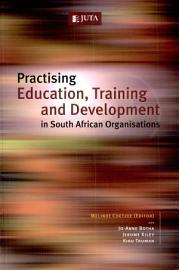 Practising Education  Training And Development In South African Organisations