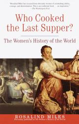 Who Cooked The Last Supper  Book PDF