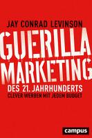Guerilla Marketing des 21  Jahrhunderts PDF