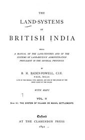 The Land-systems of British India: book III. The system of village or Mahál settlements