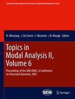 Topics in Modal Analysis II  Volume 6 PDF