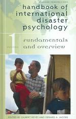 Handbook of International Disaster Psychology: Fundamentals and overview