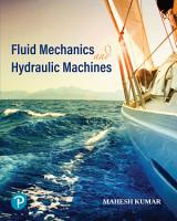 Fluid Mechanics and Hydraulic Machines   Fifth Edition   By Pearson PDF