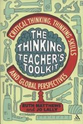 The Thinking Teacher s Toolkit PDF