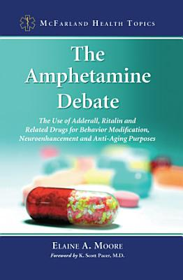 The Amphetamine Debate PDF