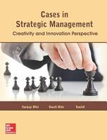 Cases in Strategic Management  Creativity and Innovation Perspective PDF