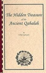 The Hidden Treasures of the Ancient Qabalah