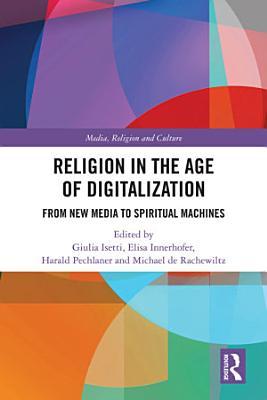 Religion in the Age of Digitalization PDF