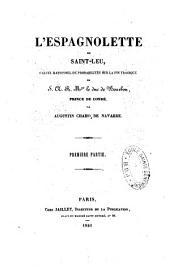 L'espagnolette de St Leu: calcul rationnel de probabilités sur la fin tragique de S. A. R. Mgr le Duc de Bourbon, Prince de Condé