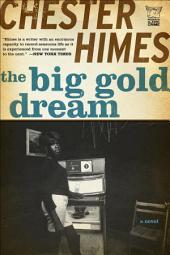 The Big Gold Dream: The Classic Crime Thriller