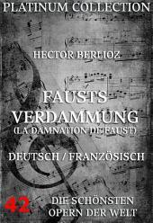 Fausts Verdammung (La Damnation de Faust) (Die Opern der Welt)