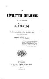 La révolution sicilienne et l'expédition de Garibaldi