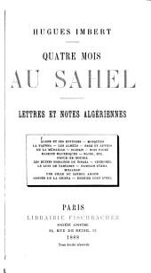 Quatre mois au Sahel: lettres et notes algériennes