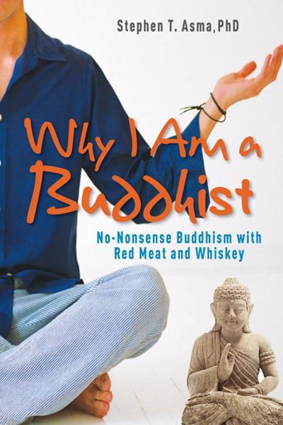 Why I Am a Buddhist