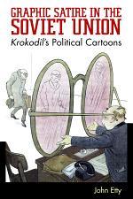 Graphic Satire in the Soviet Union