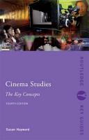 Cinema Studies  The Key Concepts PDF