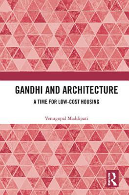 Gandhi and Architecture