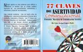 77 Claves de Comunicación Asertiva: Formulas maestras de comunicación asertiva