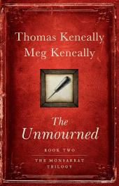 The Unmourned: A Novel