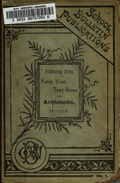 First-year Text-book of Primary Arithmetic: For Pupils in the First Grade, First Year, of Public Schools, Based Upon Pestalozzi's System of Teaching Elementary Number