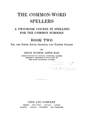 The Common-word Spellers: A Two-book Course in Spelling for the Common Schools, Book 2