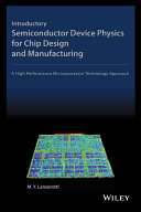 Introductory Semiconductor Device Physics for Chip Design and Manufacturing PDF