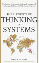 The Elements of Thinking in Systems