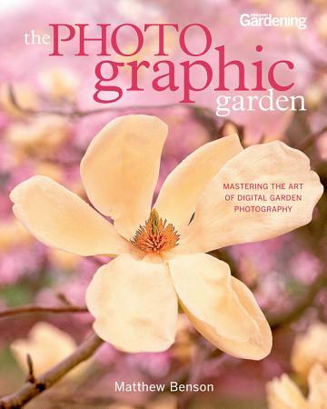 The Photographic Garden PDF