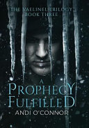 A Prophecy Fulfilled Book PDF