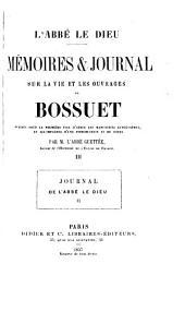 Mémoires & Journal sur la vie et les ouvrages de Bossuet: publiés pour la première fois d'apres les manuscrits autographes, et accompagnés d'une introd. et de notes par M. l'Abbé Guettée, Volume2