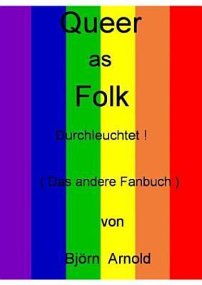 Queer as Folk   Durchleuchtet   Das andere Fanbuch  PDF