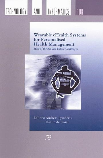 Wearable EHealth Systems for Personalised Health Management PDF
