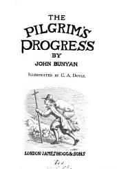 The pilgrim's progress. Illustr. by C.A. Doyle