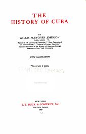 The History of Cuba: Volume 4