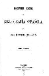 Diccionario general de bibliografía española: Volumen 2