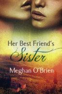 Her Best Friend S Sister Book PDF