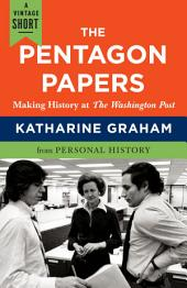 The Pentagon Papers: Making History at the Washington Post