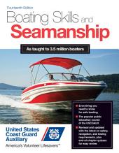 Boating Skills and Seamanship, 14th Edition: Edition 14