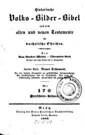 Historische Volks-Bilder-Bibel aus dem alten und neuen Testamente für katholische Christen