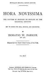 Hora novissima: the rhythm of Bernard de Morlaix on the celestial country : op. 30