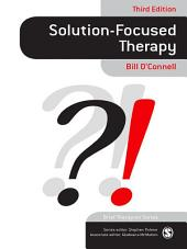 Solution-Focused Therapy: Edition 3