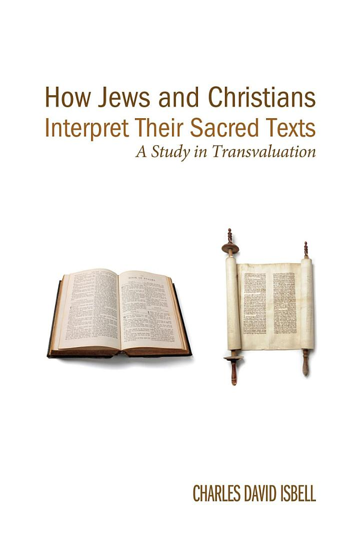 How Jews and Christians Interpret Their Sacred Texts