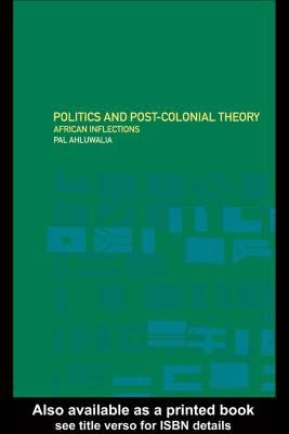 Politics and Post Colonial Theory PDF