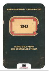 1943 : Diario dell'anno che sconvolse l'Italia