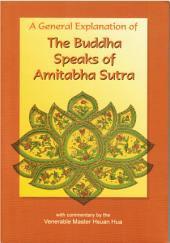 The Buddha Speaks of Amitabha Sutra: A General Explanation