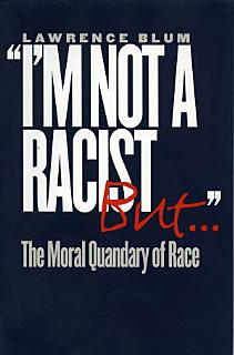 I m Not a Racist  But        Book