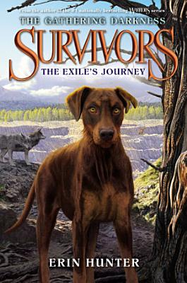 Survivors  The Gathering Darkness  5  The Exile s Journey