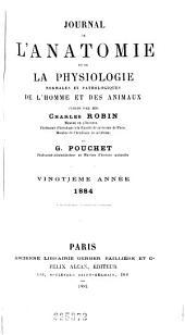 Journal de l'anatomie et de la physiologie normales et pathologiques de l'homme et des animaux: Volume20